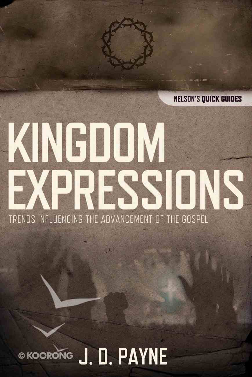 Kingdom Expressions (Nelson's Quick Guides Series) eBook