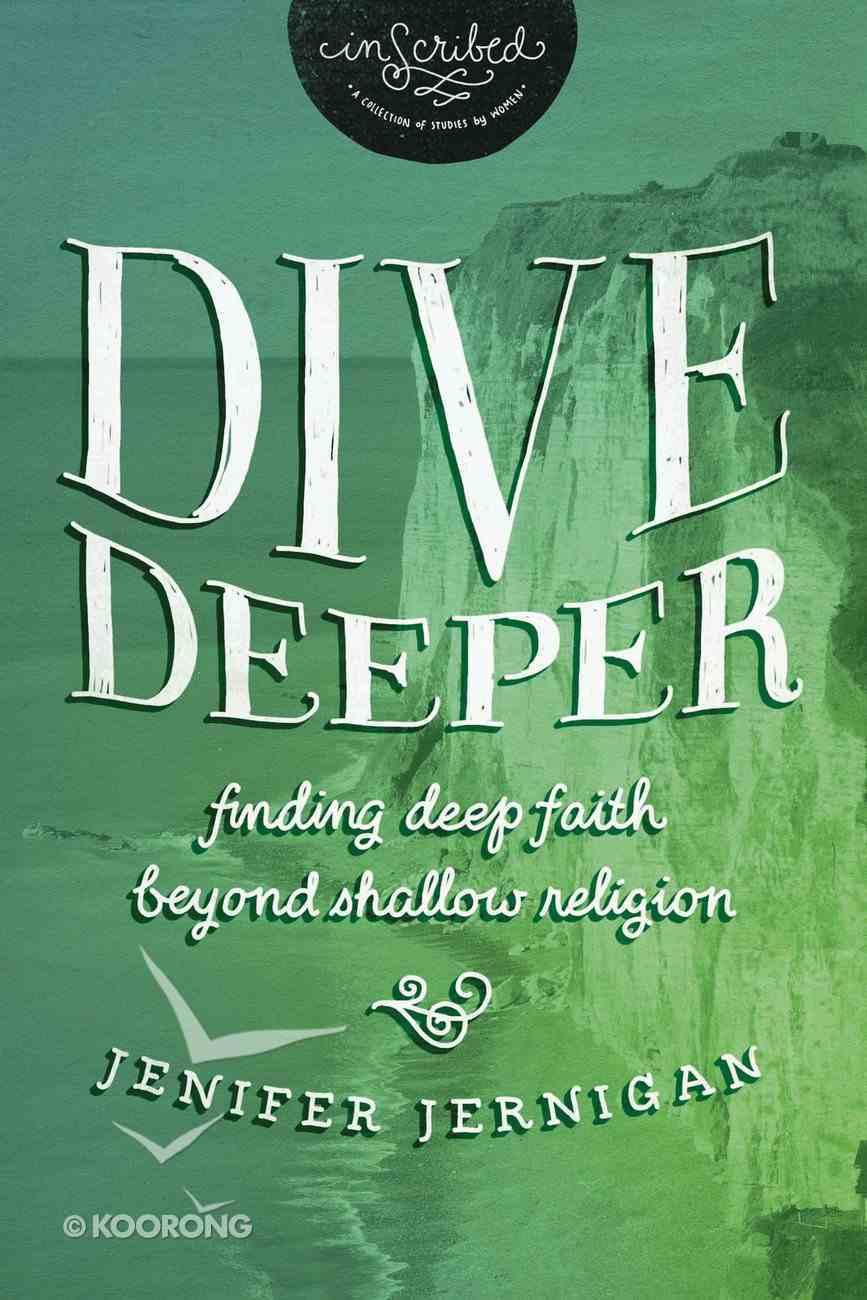Dive Deeper (Inscribed Collection) eBook