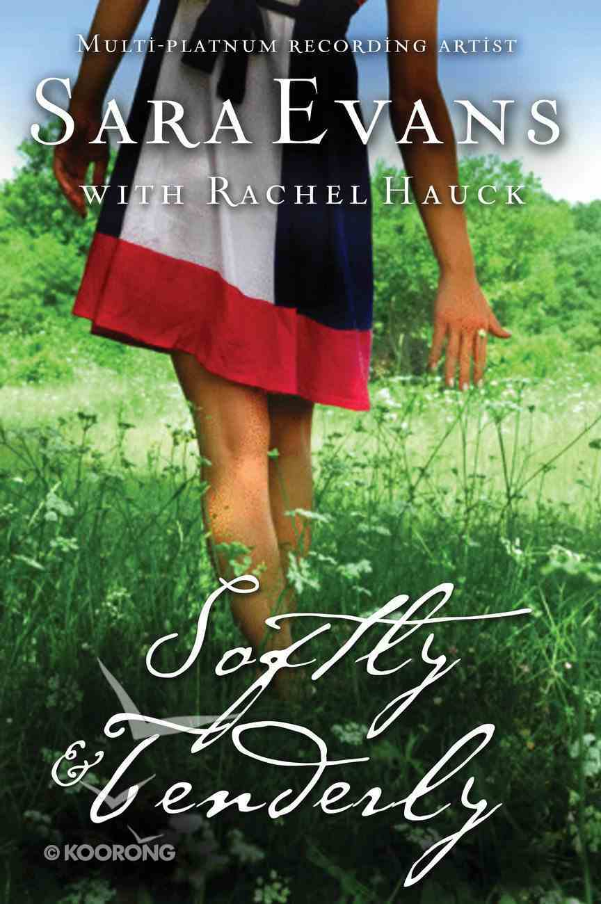 Softly and Tenderly (#02 in Songbird Novel Series) eBook