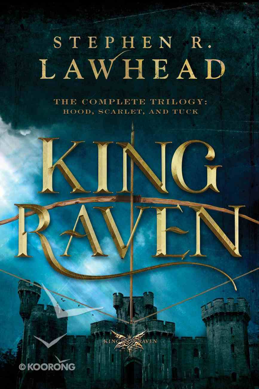 The Complete Trilogy (King Raven Trilogy Series) eBook