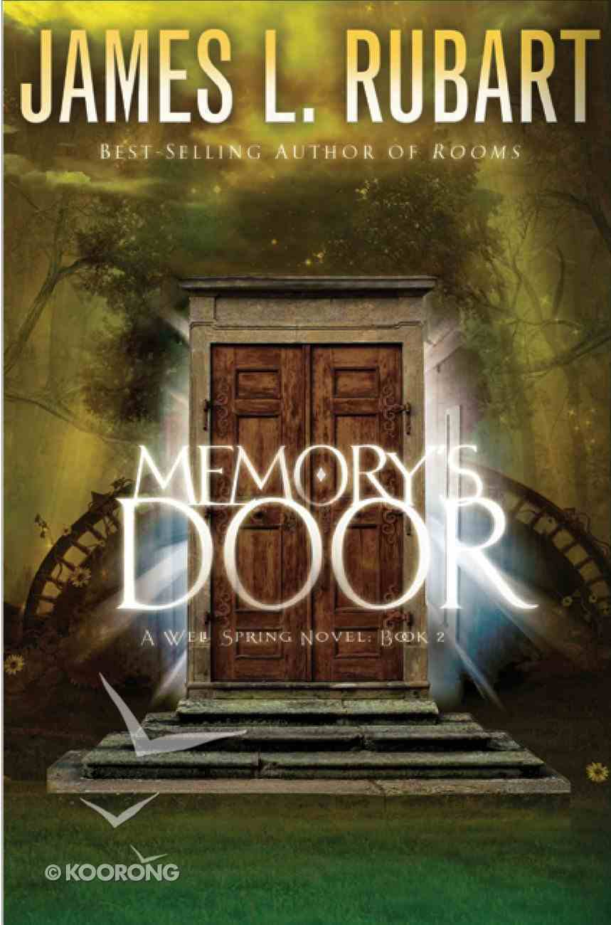 Memory's Door (#02 in A Well Spring Novel Series) eBook