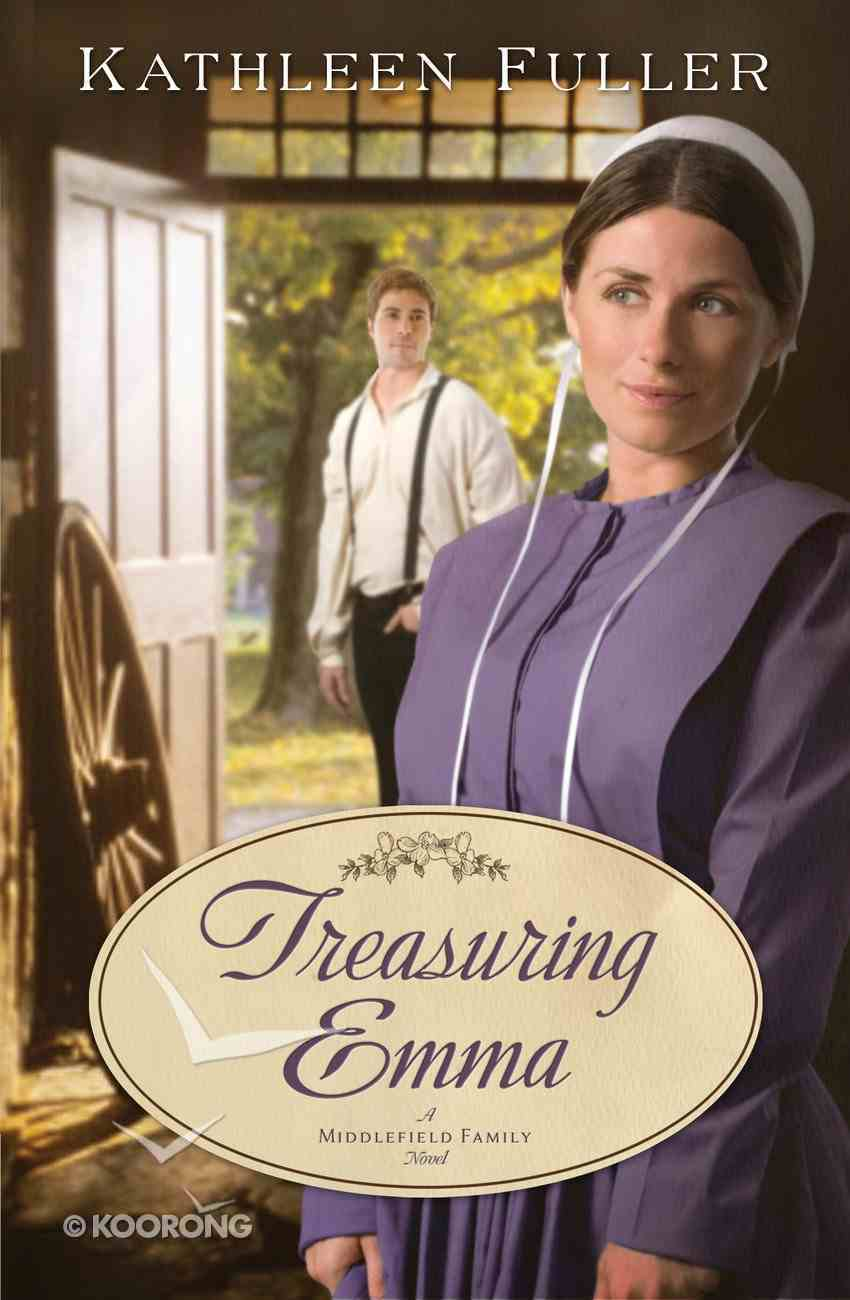 Treasuring Emma (#01 in Middlefield Family Series) eBook