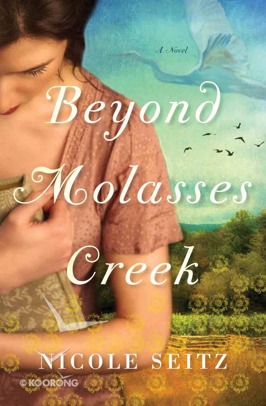 Beyond Molasses Creek eBook
