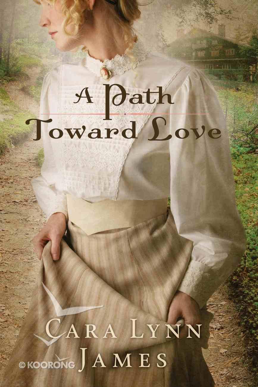 A Path Toward Love eBook