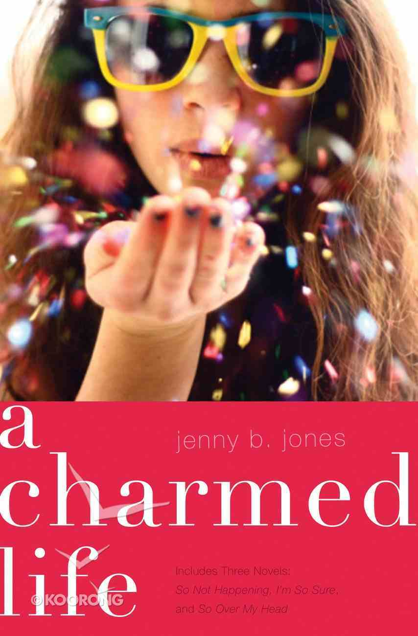 A Charmed Life (Includes Three Novels) (The Charmed Life Series) eBook