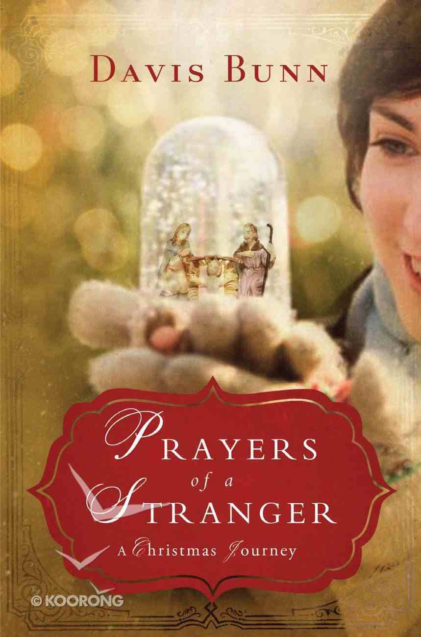 Prayers of a Stranger: A Christmas Story eBook