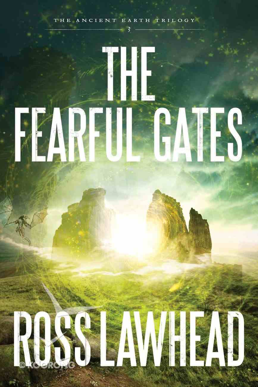 Fearful Gates_ the (#03 in The Ancient Earth Trilogy Series) eBook