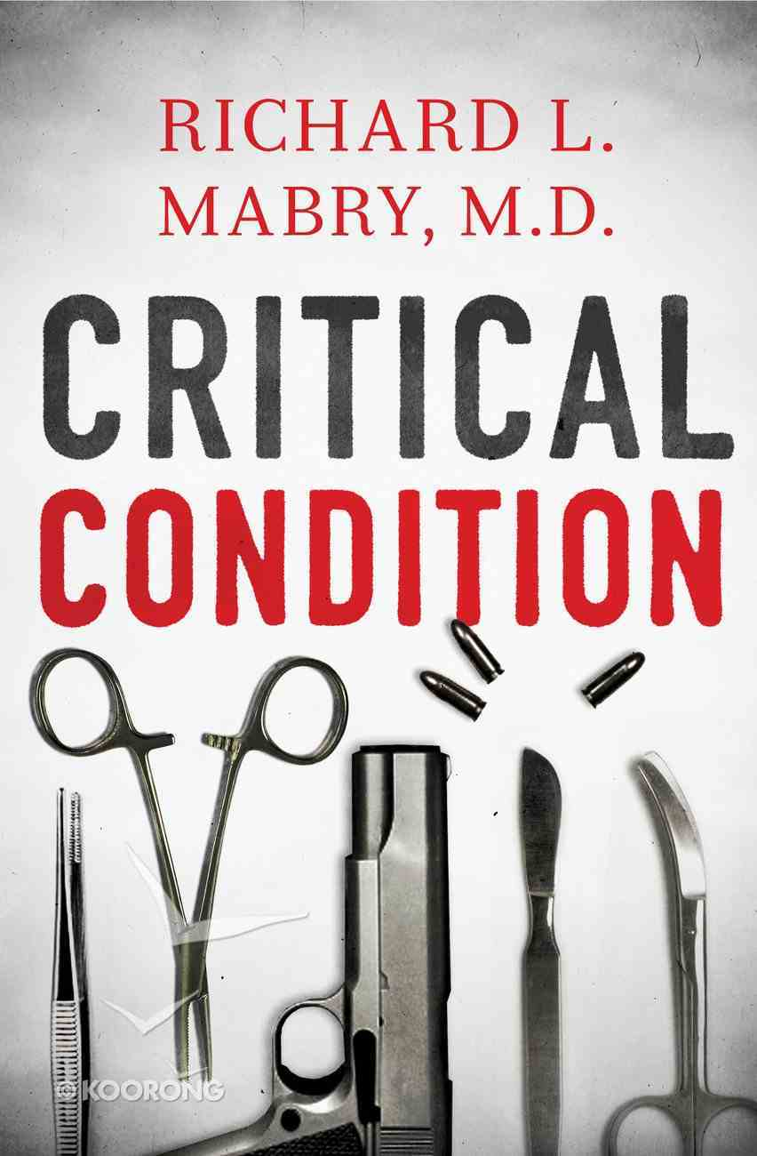 Critical Condition eBook