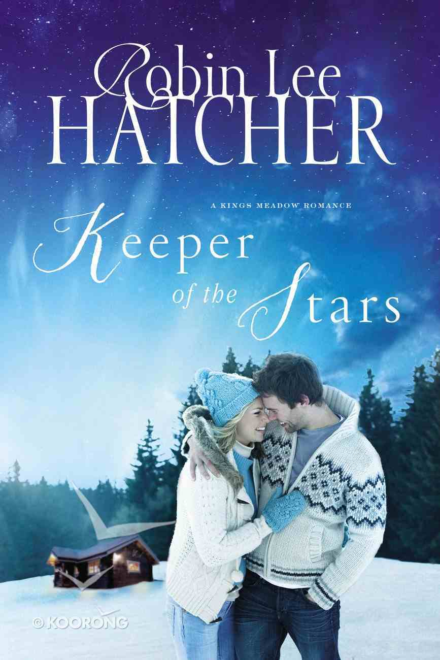 Keeper of the Stars (#03 in A King's Meadow Series) eBook
