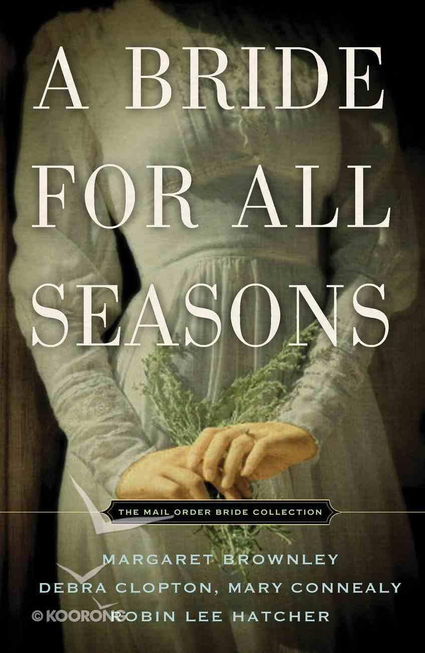 A Bride For All Seasons eBook