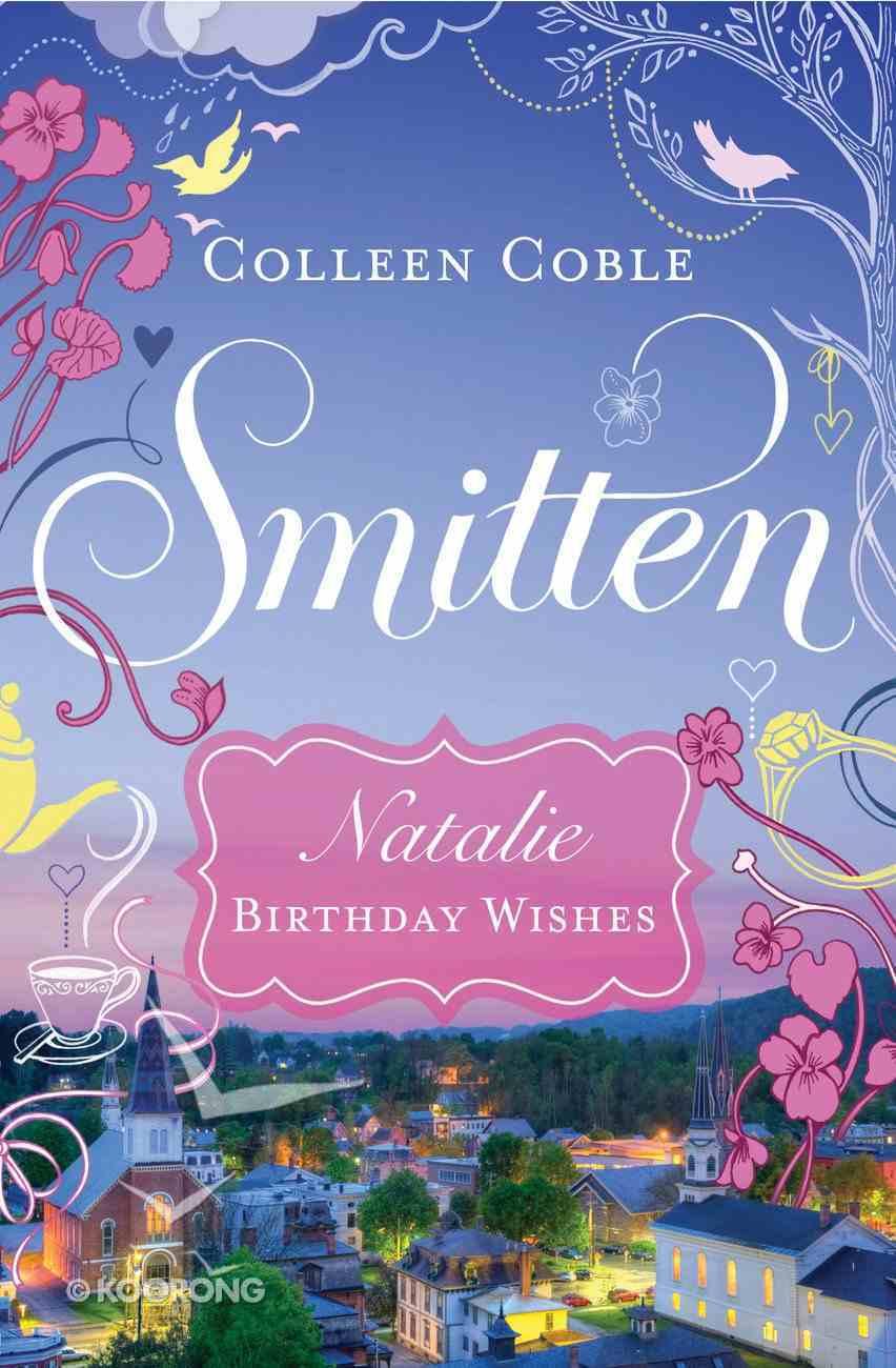 Natalie - Birthday Wishes (#01 in Smitten Series) eBook