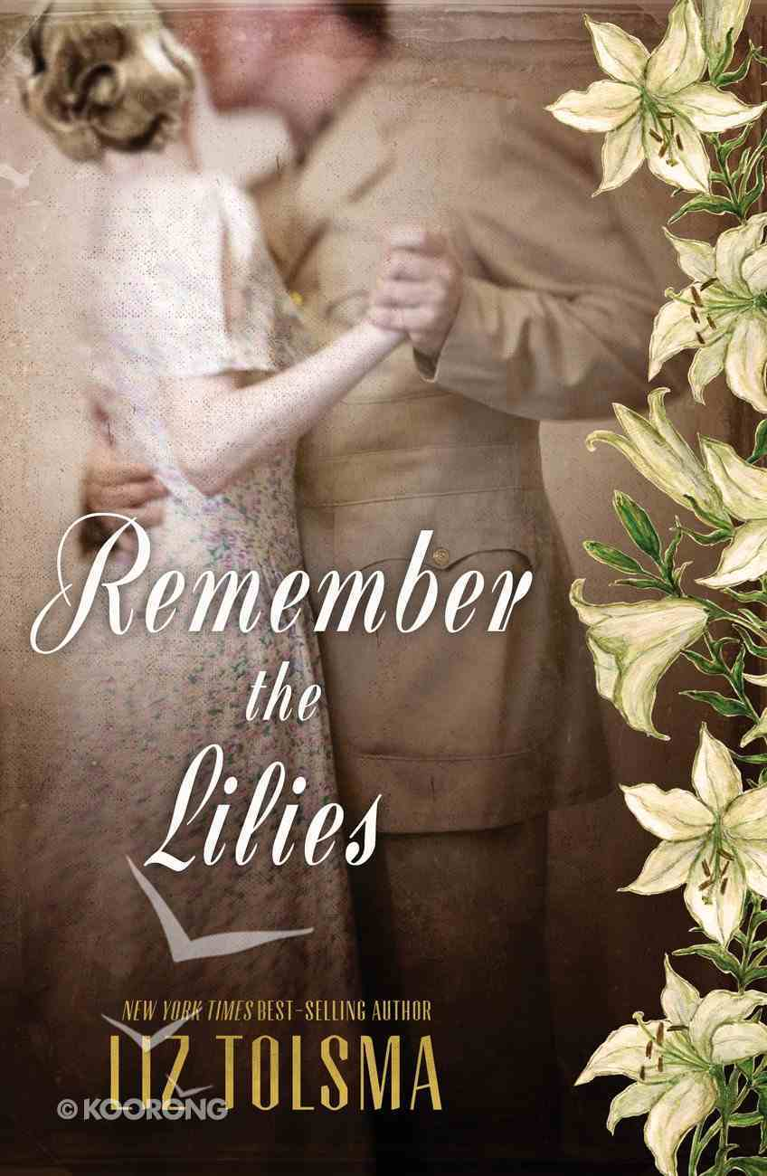 Remember the Lilies eBook