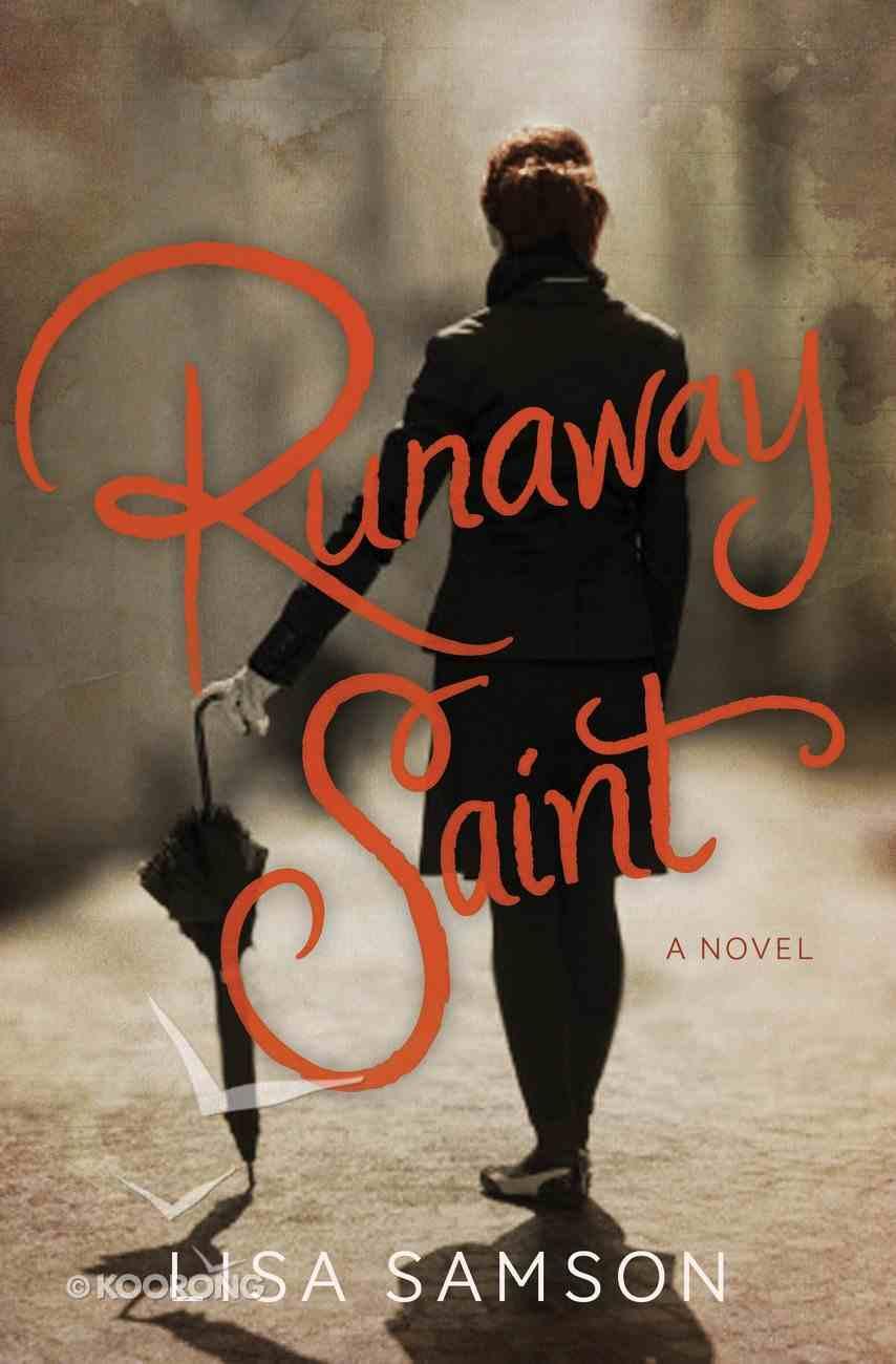 Runaway Saint eBook