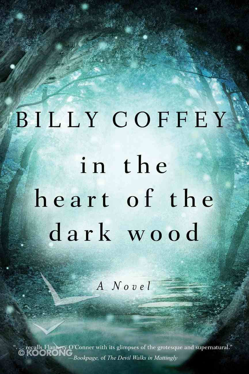 In the Heart of the Dark Wood eBook