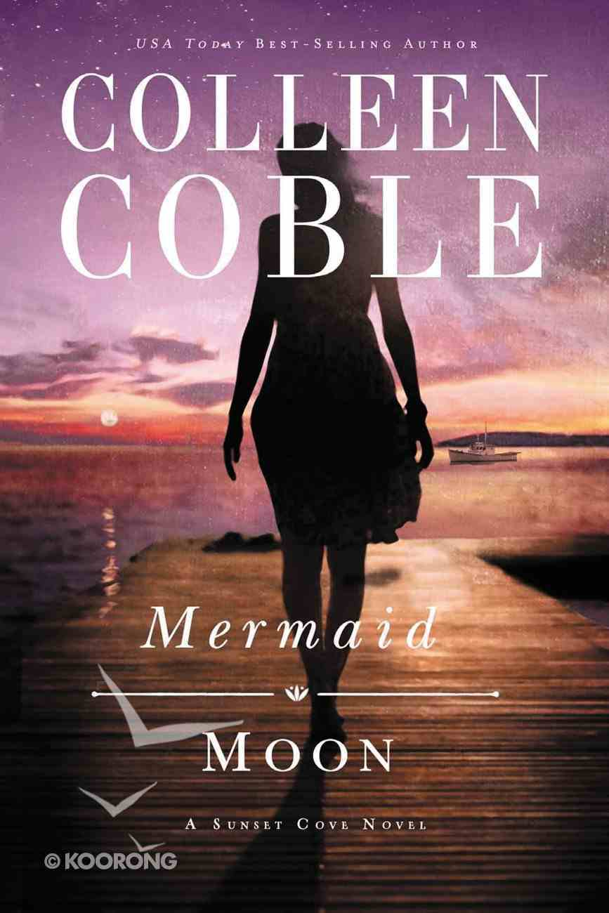 Mermaid Moon (#02 in A Sunset Cove Novel Series) eBook