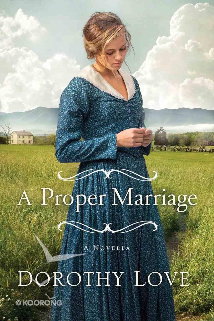 A Proper Marriage eBook