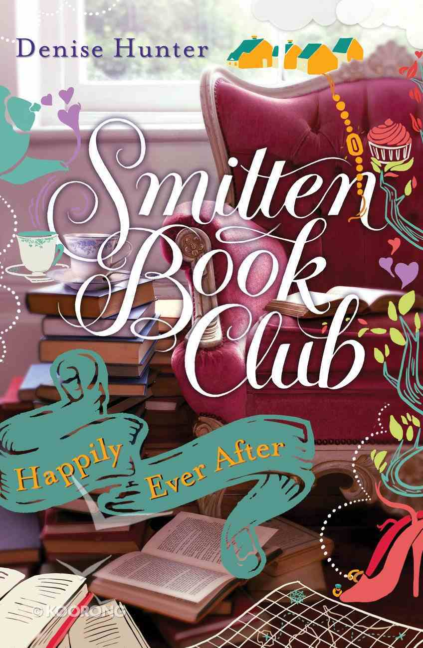 Happily Ever After (#04 in Smitten Book Club Series) eBook