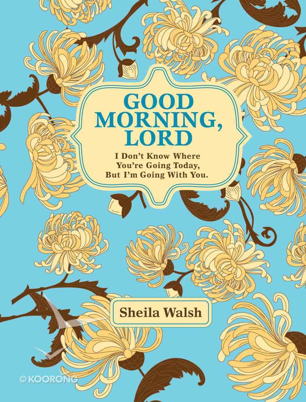 Good Morning, Lord eBook