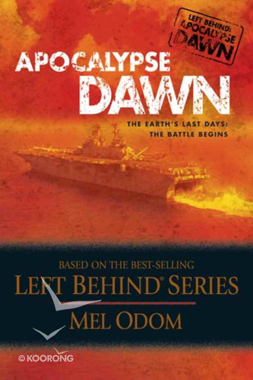 Apocalypse Dawn (#01 in Left Behind: Apocalypse Series) eBook