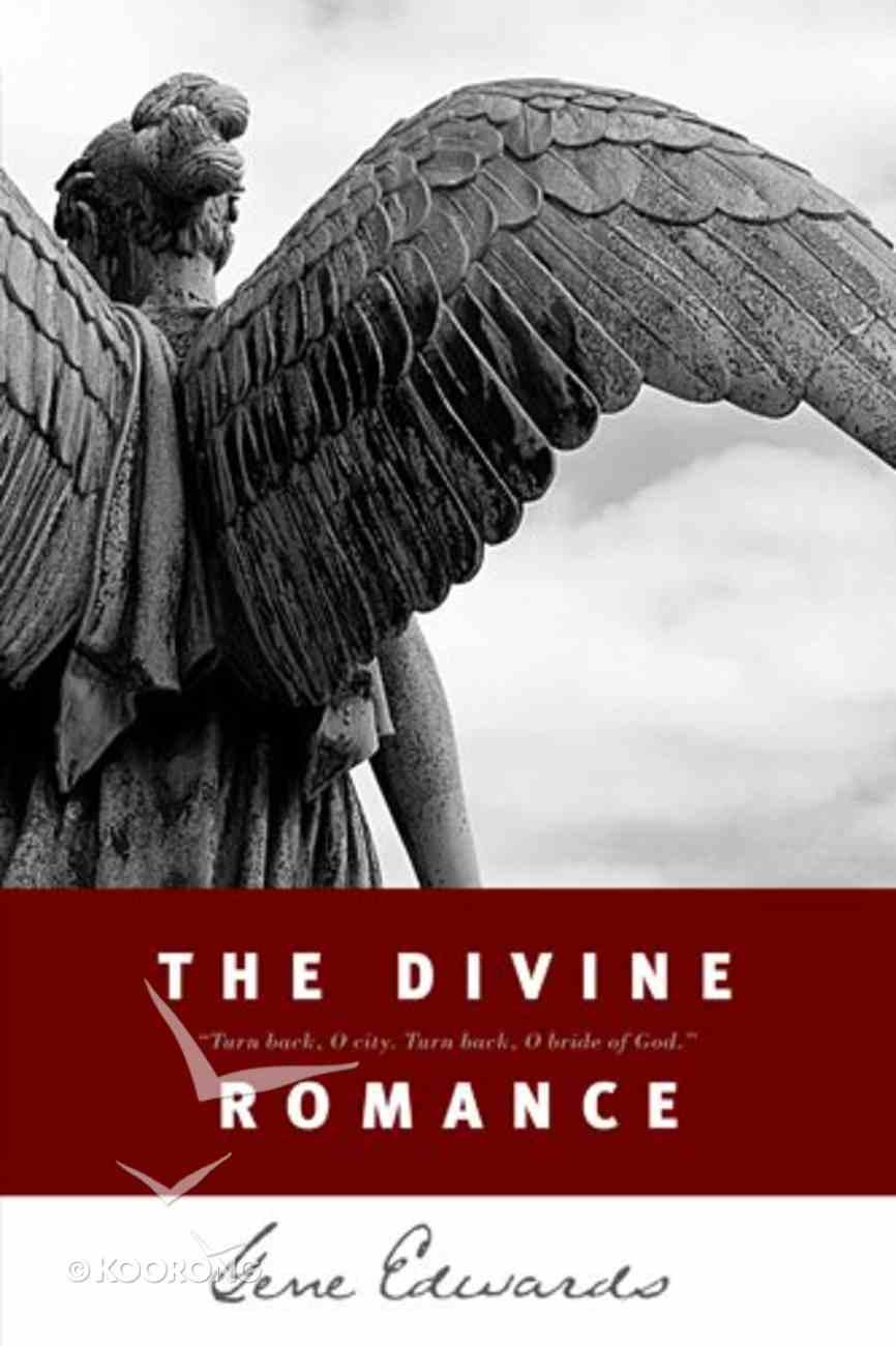 The Divine Romance eBook