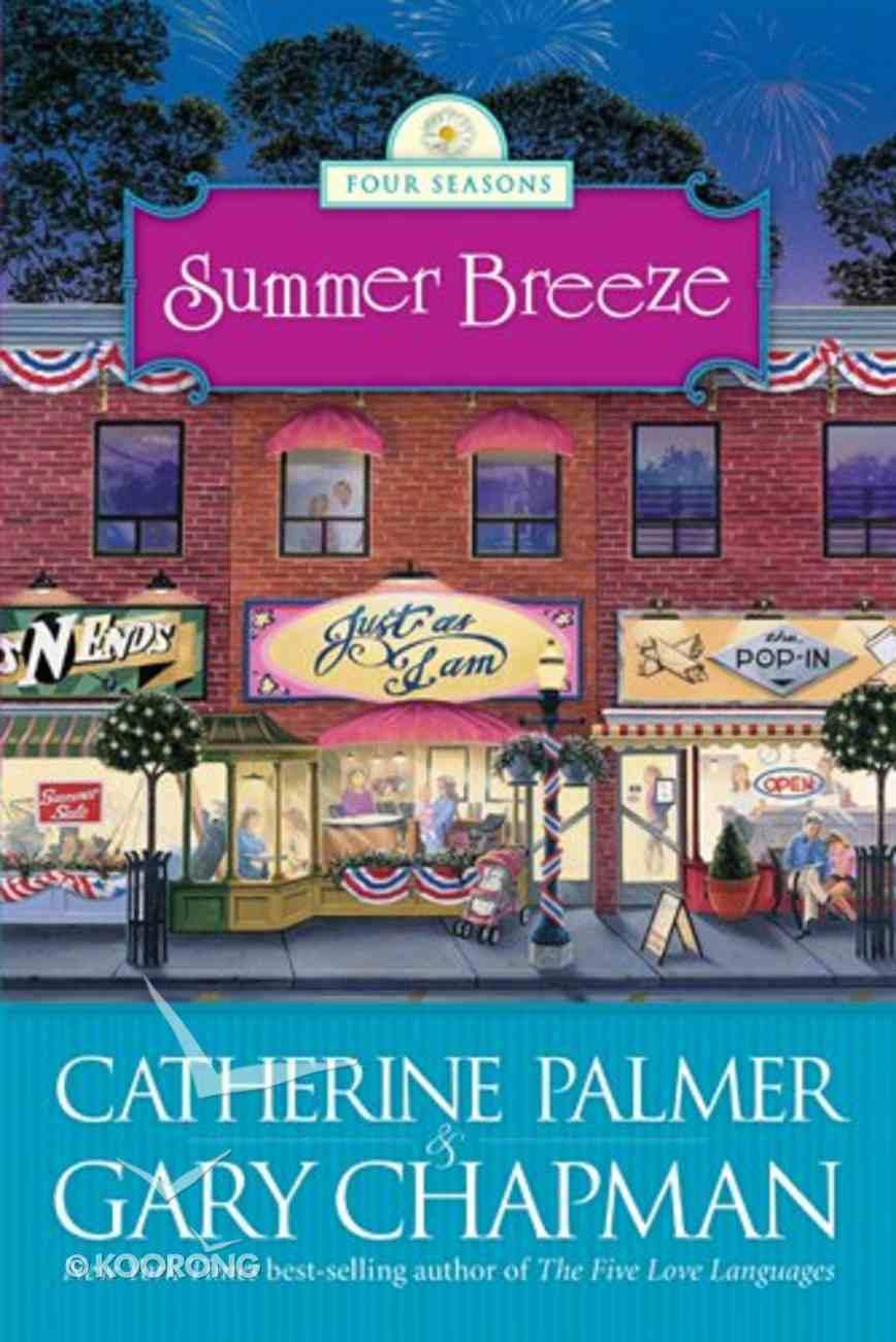 Summer Breeze (#02 in Four Seasons Series) eBook