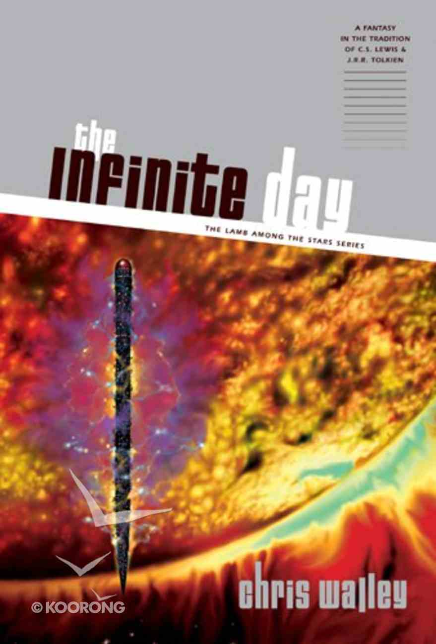 The Infinite Day (#03 in Lamb Among The Stars Series) eBook