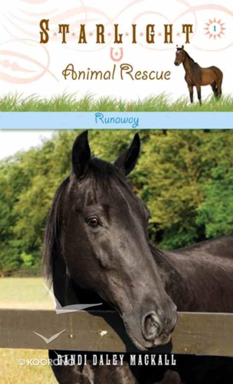 Runaway (#01 in Starlight Animal Rescue Series) eBook