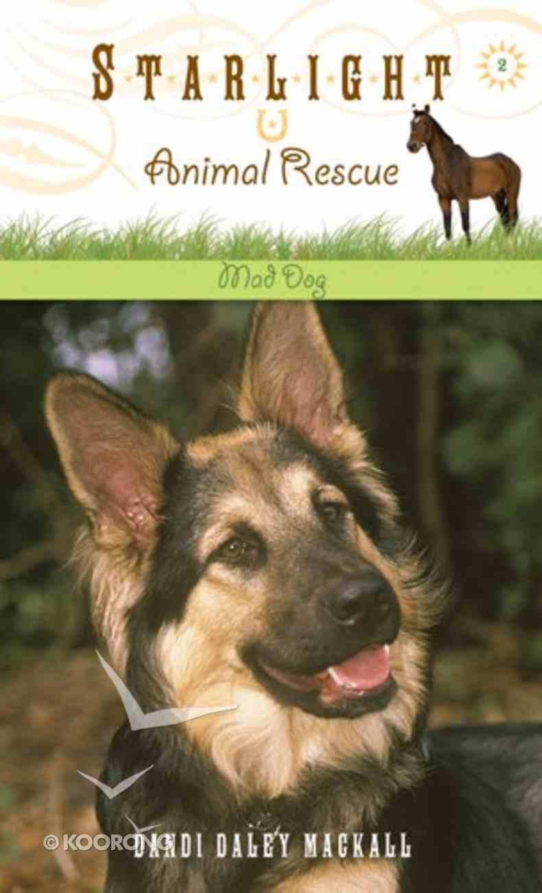 Mad Dog (#02 in Starlight Animal Rescue Series) eBook