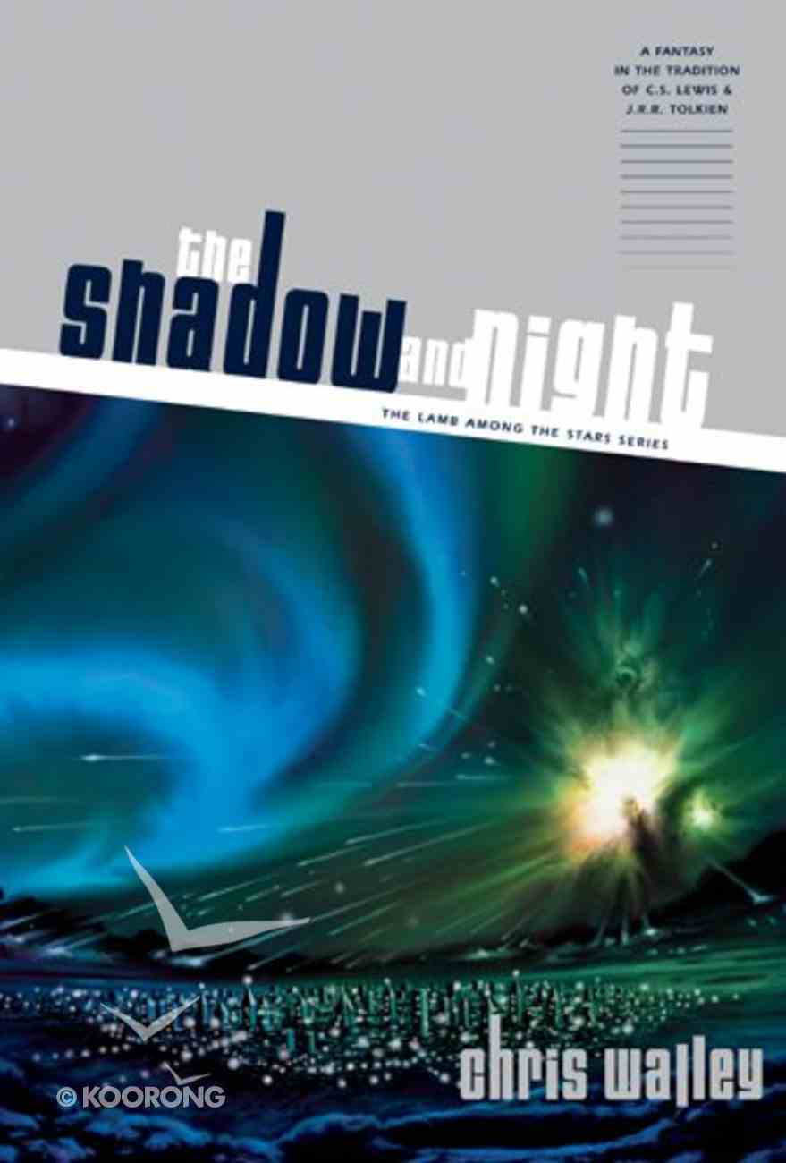 The Shadow and Night (#01 in Lamb Among The Stars Series) eBook