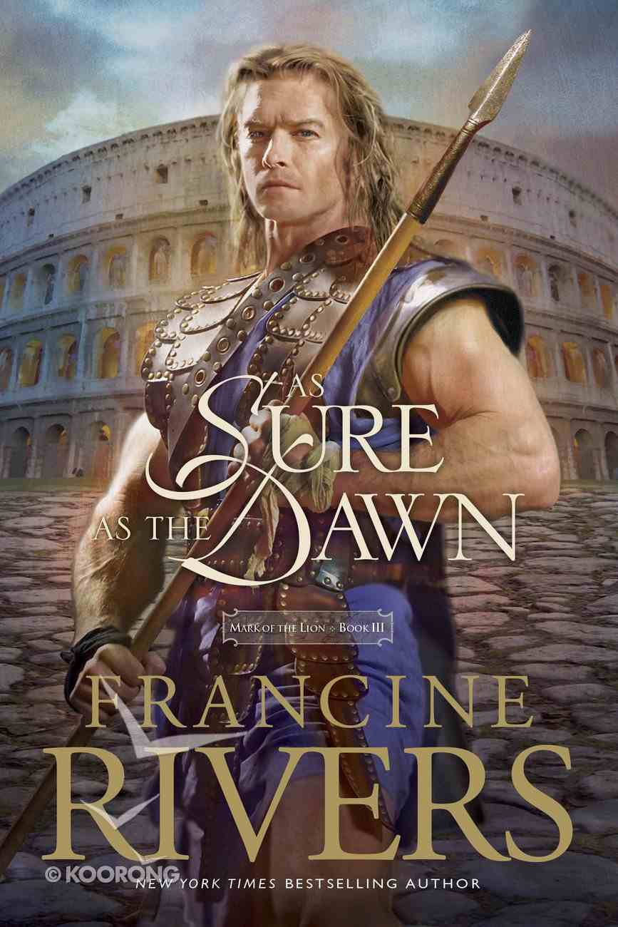 As Sure as the Dawn (#03 in Mark Of The Lion Series) eBook
