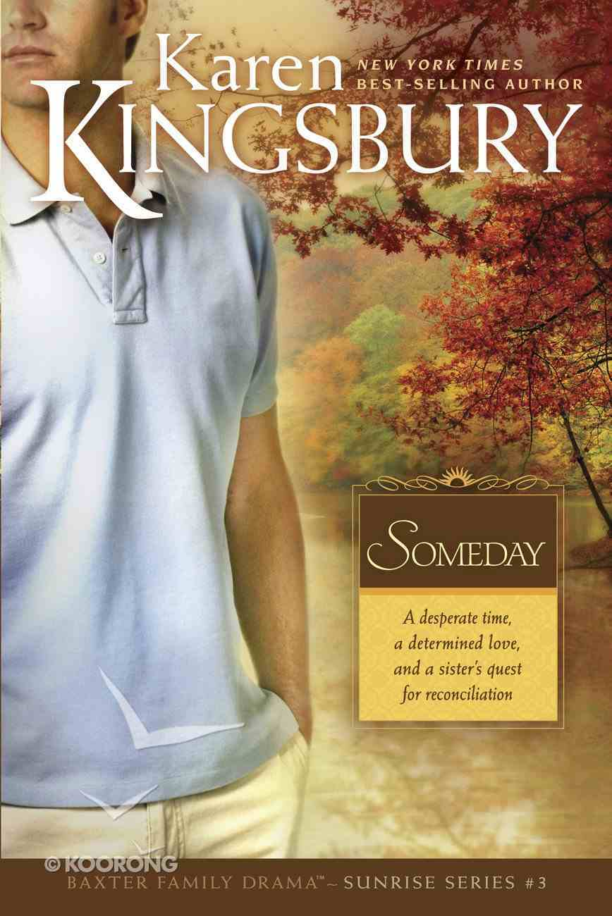 Someday (#03 in Sunrise Series) eBook