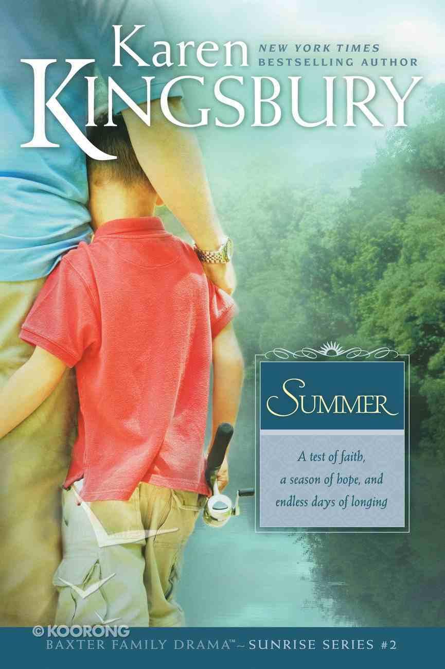 Summer (#02 in Sunrise Series) eBook