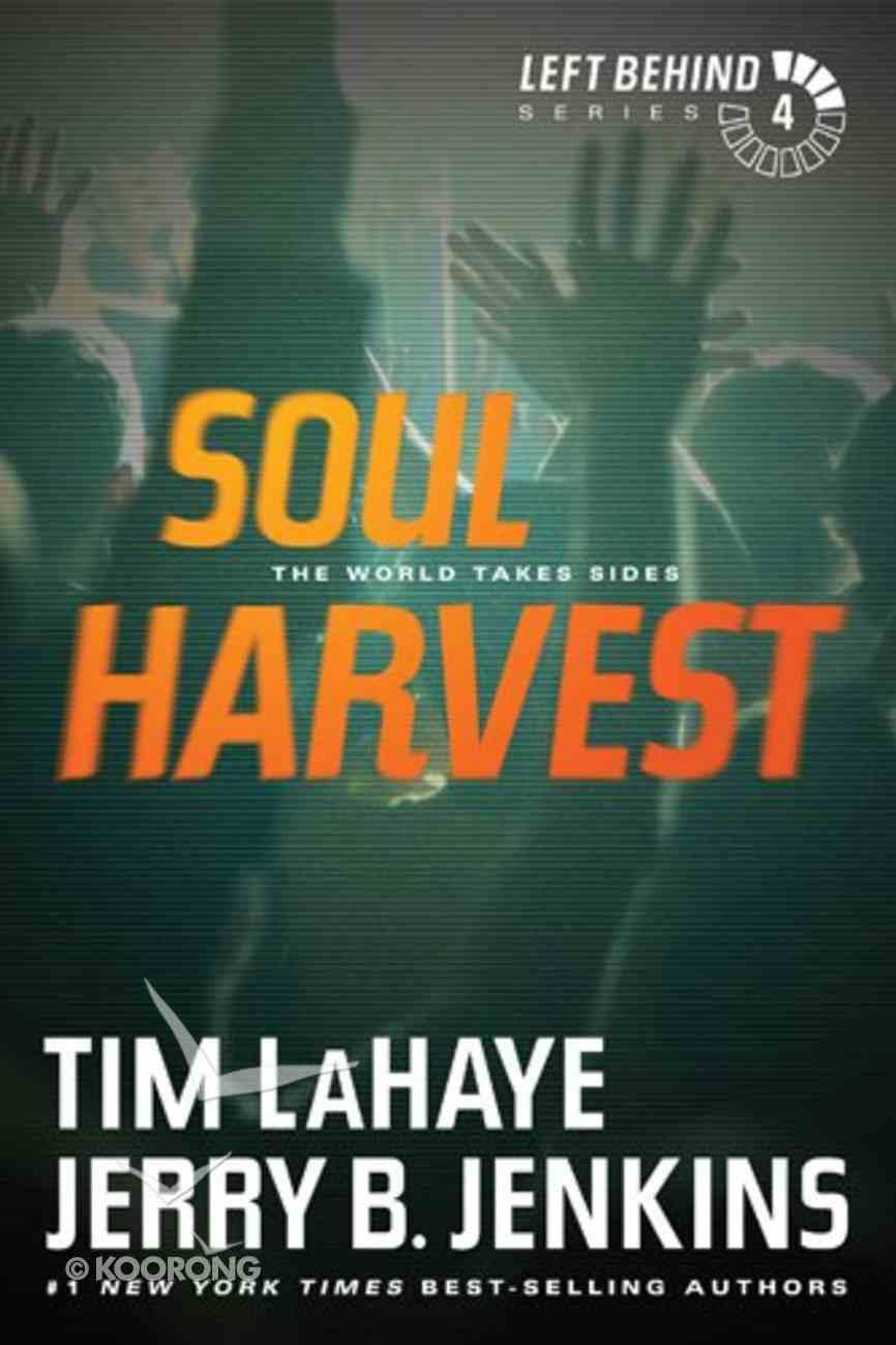 Soul Harvest (#04 in Left Behind Series) eBook