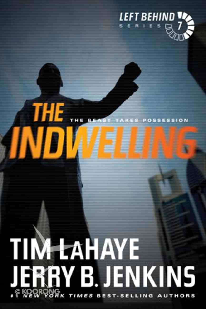 The Indwelling (#07 in Left Behind Series) eBook