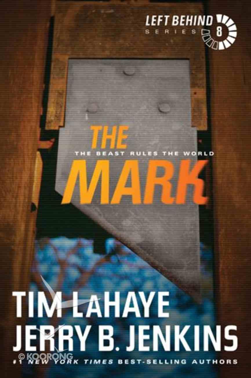 The Mark (#08 in Left Behind Series) eBook