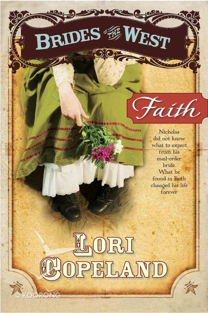 Faith (#01 in Brides Of The West Series) eBook