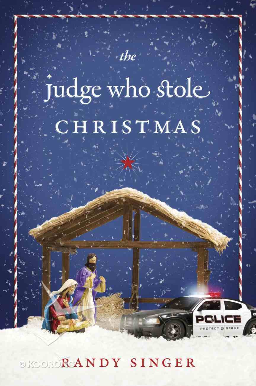 The Judge Who Stole Christmas eBook
