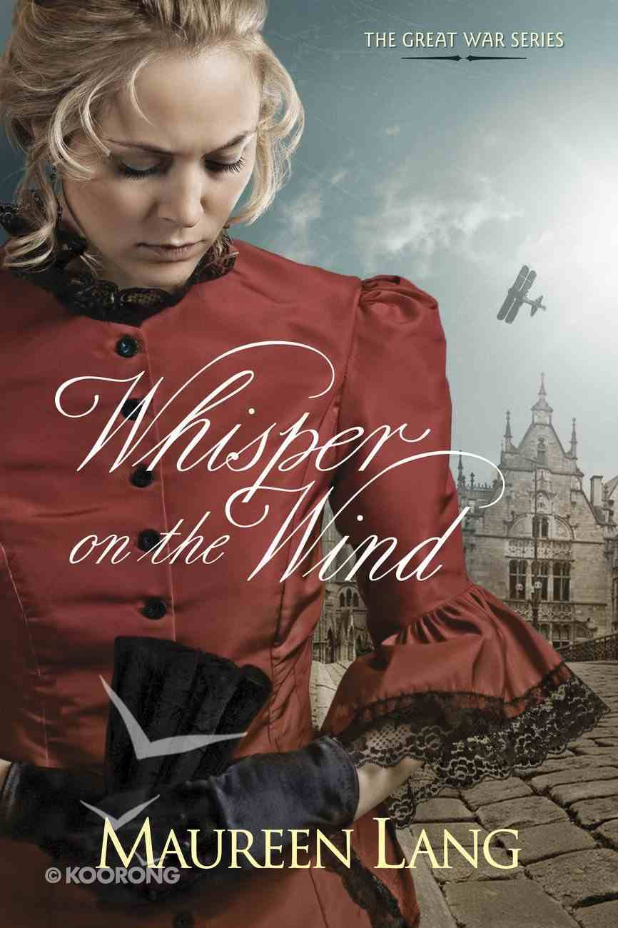 Whisper on the Wind (#02 in Great War Series) eBook