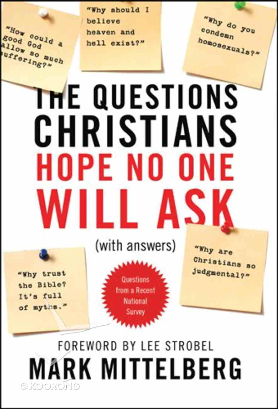 The Questions Christians Hope No One Will Ask eBook