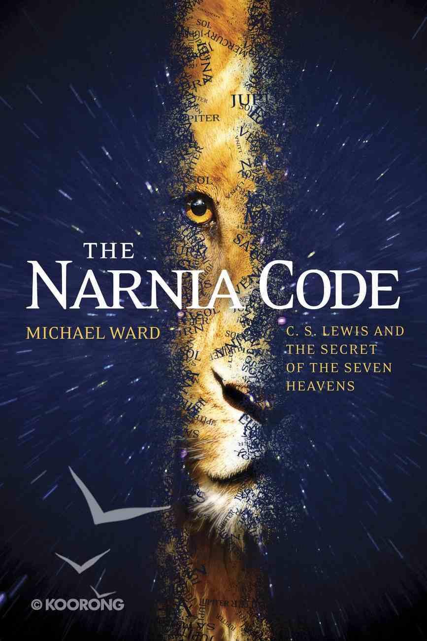 The Narnia Code eBook