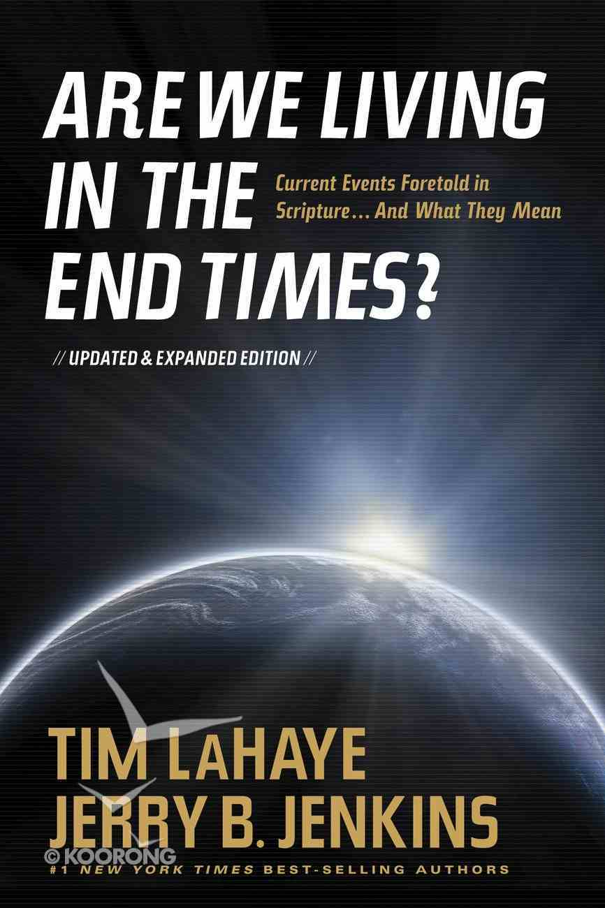 Are We Living in the End Times? eBook