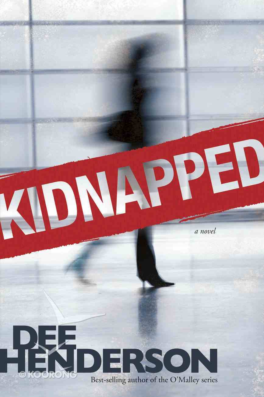 Kidnapped (Previously Published As True Courage) eBook