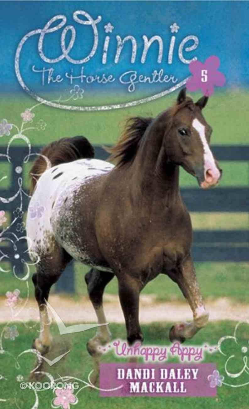 Unhappy Appy (#05 in Winnie The Horse Gentler Series) eBook