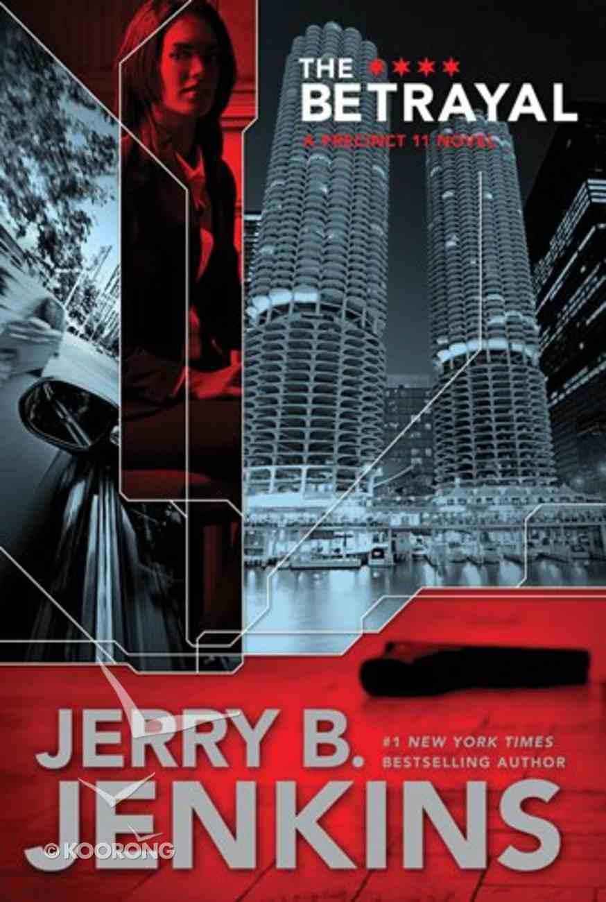 The Betrayal (#02 in Precinct 11 Series) eBook
