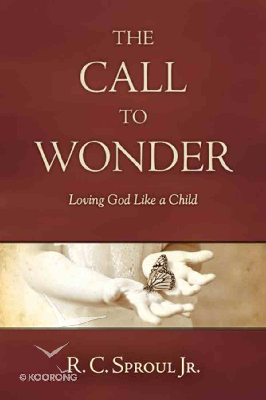 The Call to Wonder eBook