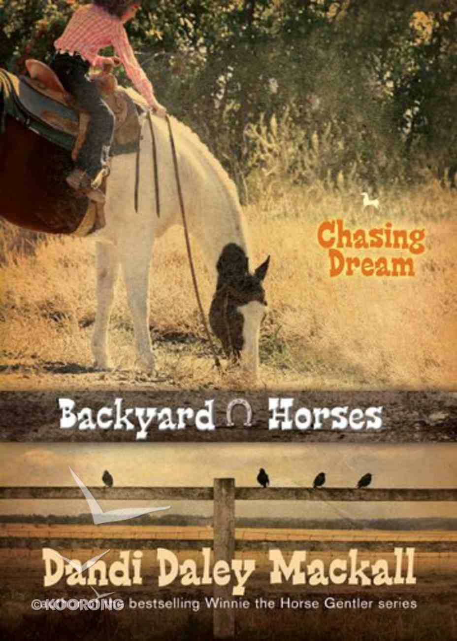 Chasing Dream (#03 in Backyard Horses Series) eBook