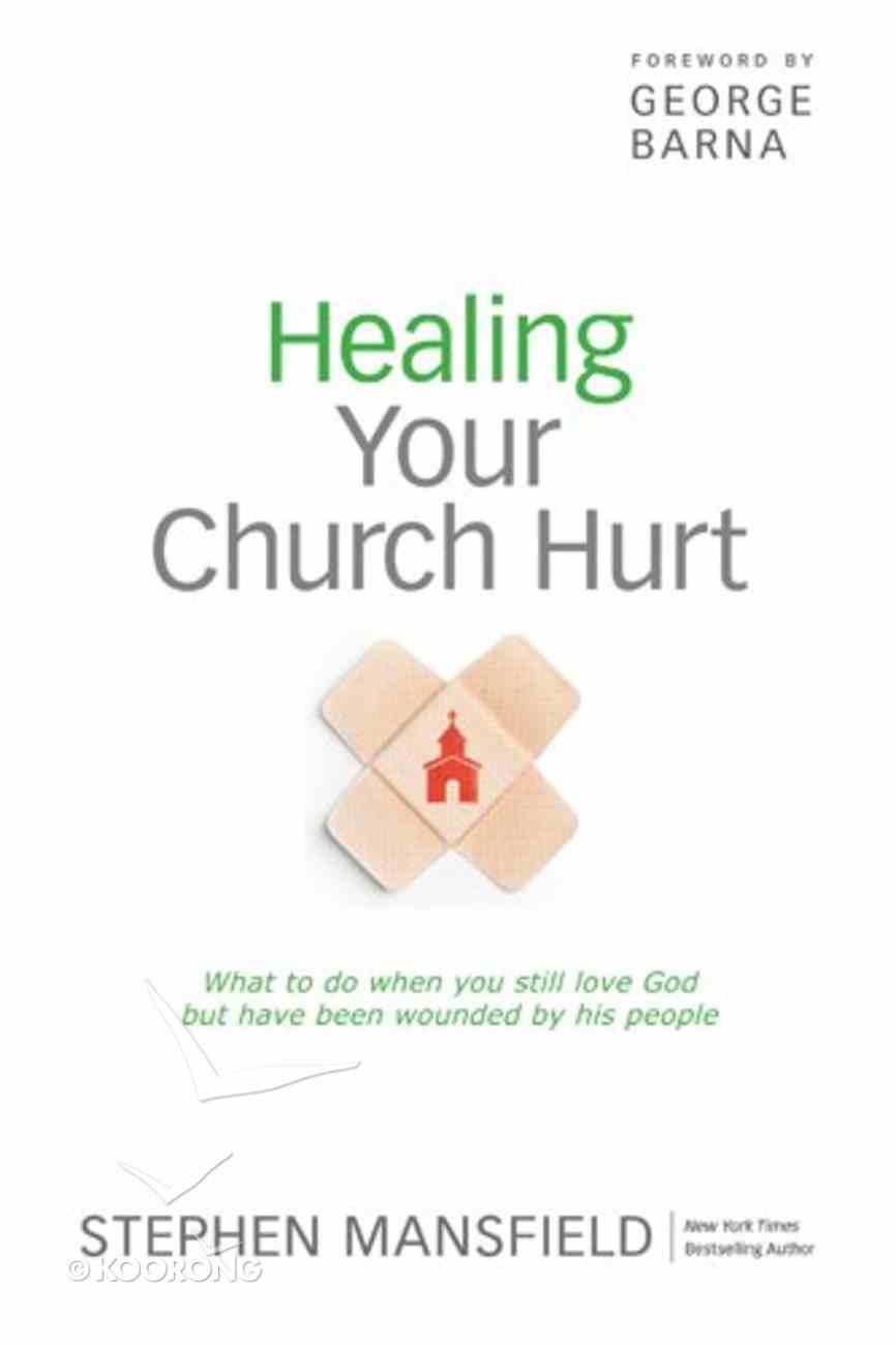 Healing Your Church Hurt eBook