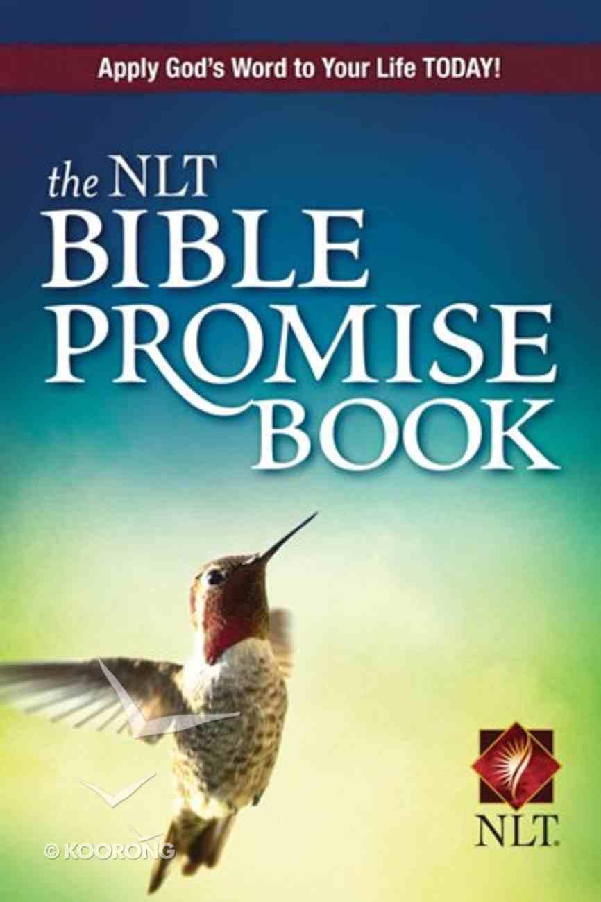 The NLT Bible Promise Book (Bible Promises Series) eBook