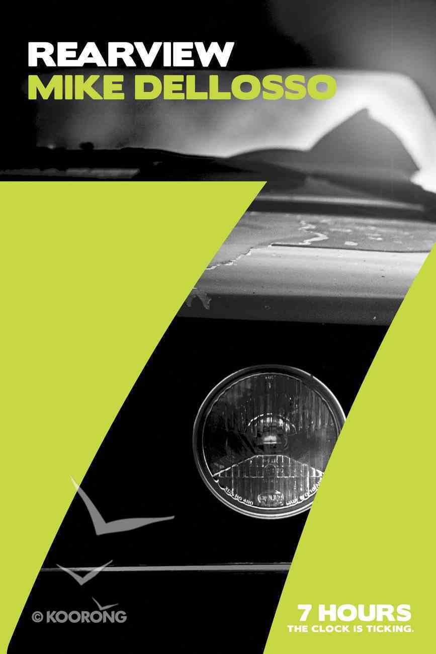 Rearview (7 Hours Series) eBook