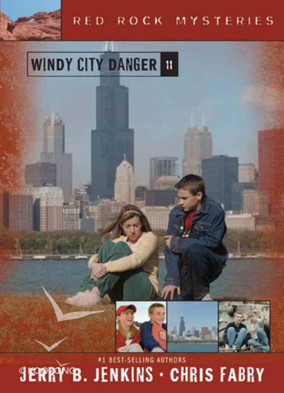 Windy City Danger (#11 in Red Rock Mysteries Series) eBook